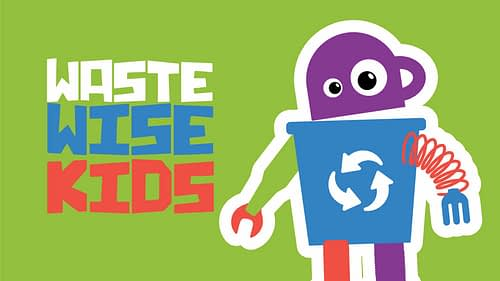 We are excited to launch Waste Wise Kids!